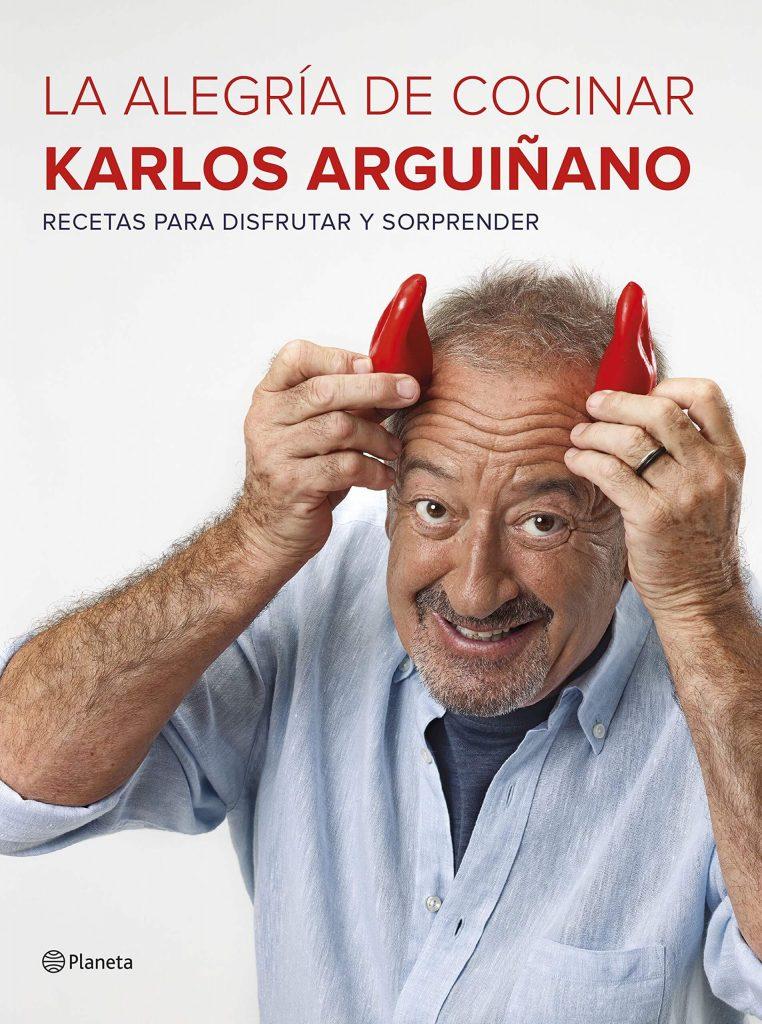 libro La alegría de cocinar de Karlos arguiñano